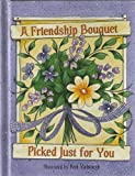 A Friendship Bouquet Picked Just for You, , 1404100857