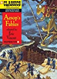 img - for Classics Illustrated #18: Aesop s Fables (Classics Illustrated Graphic Novels) book / textbook / text book