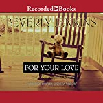 For Your Love: A Blessings Novel | Beverly Jenkins