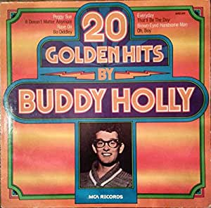 Buddy Holly/the Crickets 20 Golden Hits: Buddy Holly Lives.