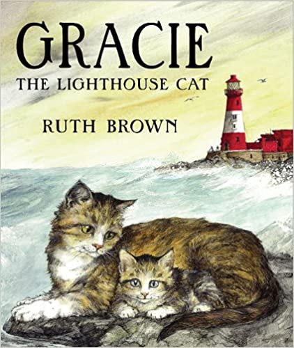 Kostenloser ebook pdf download Gracie the Lighthouse Cat (Andersen Press Picture Books) B00D9U2USS by Ruth Brown FB2