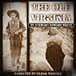 The Ole Virginia | Stewart Edward White