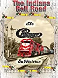 The Indiana Rail Road-Chicago Subdivision