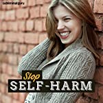 Stop Self-Harm: Respect Your Body with Subliminal Messages |  Subliminal Guru