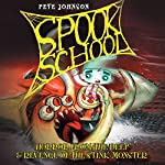 Spook School: Horror from the Deep & Revenge of the Stink Monster | Pete Johnson