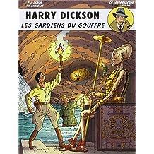 Harry Dickson 09 : Les gardiens du gouffre
