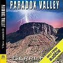 Paradox Valley Hörbuch von Gerri Hill Gesprochen von: Abby Craden