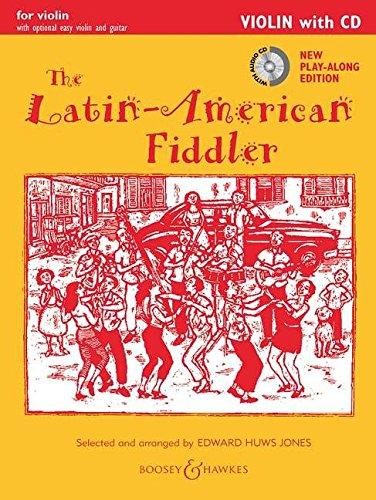 The Latin American Fiddler  Neuausgabe   Violin Edition. Violine  2 Violinen  Gitarre Ad Libitum. Ausgabe Mit CD.  Fiddler Collection