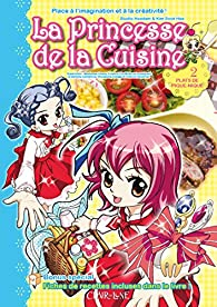 La princesse de la cuisine, tome 2 : Plats de pique-nique par Sook-Hee Kim