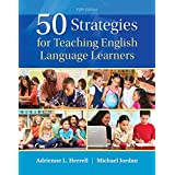 50 Strategies for Teaching English Language Learners (5th Edition)