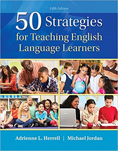 50 Strategies For Teaching English Language Learners With Enhanced