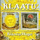 Klaatu - Klaatu / Hope by Klaatu (2002-07-25)