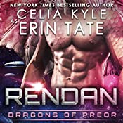 Rendan: Dragons of Preor, Book 4 | Celia Kyle