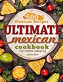 500 Mexican Recipes%3A Ultimate Mexican