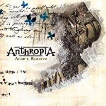 Acoustic Reactions by Anthropia (2010-10-16)
