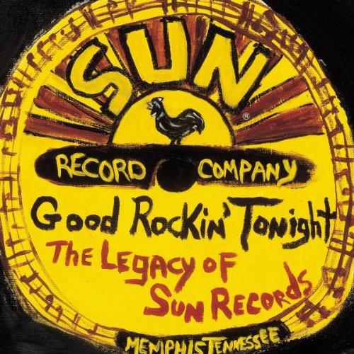 (Good Rockin' Tonight: The Legacy of Sun Records)