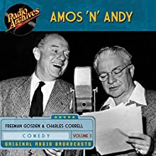 Amos 'n' Andy, Volume 3 Audiobook by Freeman Gosden Narrated by  full cast