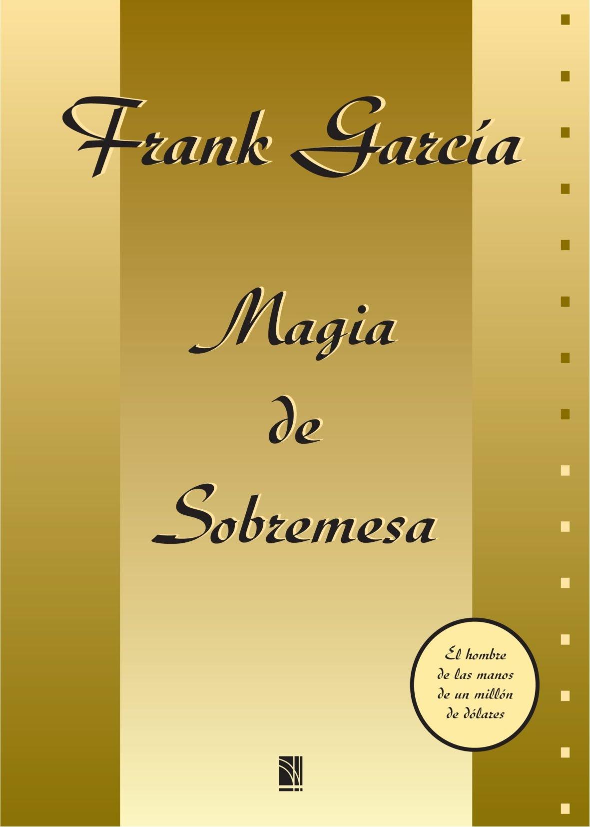 Magia de sobremesa (Spanish Edition)