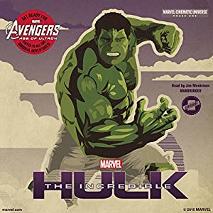 Marvel's Avengers Phase One: The Incredible Hulk Audiobook