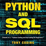 Python and SQL Programming: 2 Books in 1: Python