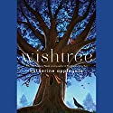 Wishtree Audiobook by Katherine Applegate Narrated by Nancy Linari