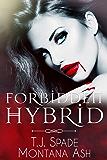 Forbidden Hybrid
