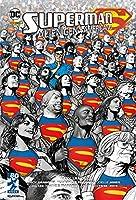 Superman. Alienígena Americano