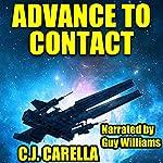 Advance to Contact: Warp Marine Corps, Book 3   C.J. Carella