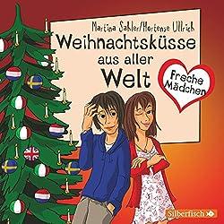 Weihnachtsküsse aus aller Welt (Freche Mädchen)