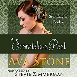 A Scandalous Past Audiobook