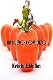 UN NUEVO COMIENZO (Nueva Edición) Completo.