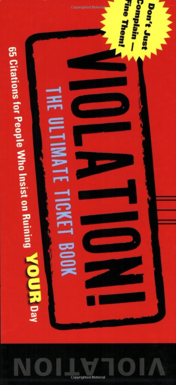 Violation!: The Ultimate Ticket Book pdf
