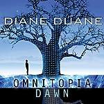 Omnitopia Dawn: Omnitopia #1 | Diane Duane