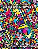 Abstract Adventure V, Kendall Bohn, 0929636015