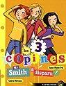 Les 3 copines, Tome 8 : Mr Smith a disparu ! par Pol