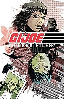 G.I. Joe: The Cobra Files Vol. 1 by [Costa, Mike]