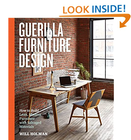 modern diy furniture. Guerilla Furniture Design: How To Build Lean, Modern With  Salvaged Materials Modern Diy Furniture