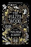 """The Hazel Wood - A Novel"" av Melissa Albert"