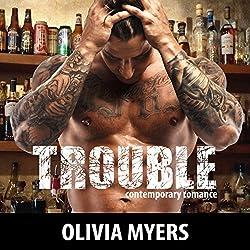 Contemporary Romance: Trouble