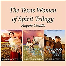 The Texas Women of Spirit Trilogy Audiobook by Angela Castillo Narrated by J. Grace Pennington