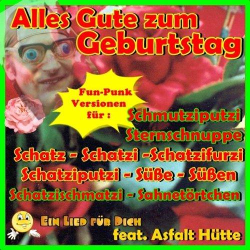 Alles Gute zum Geburtstag! Kose-Namen - Teil 2! Fun-Punk Versionen! (Hütte-namen)