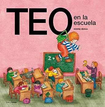 Teo en la escuela (Edición de 1978) eBook: Denou, Violeta: Amazon.es: Tienda Kindle