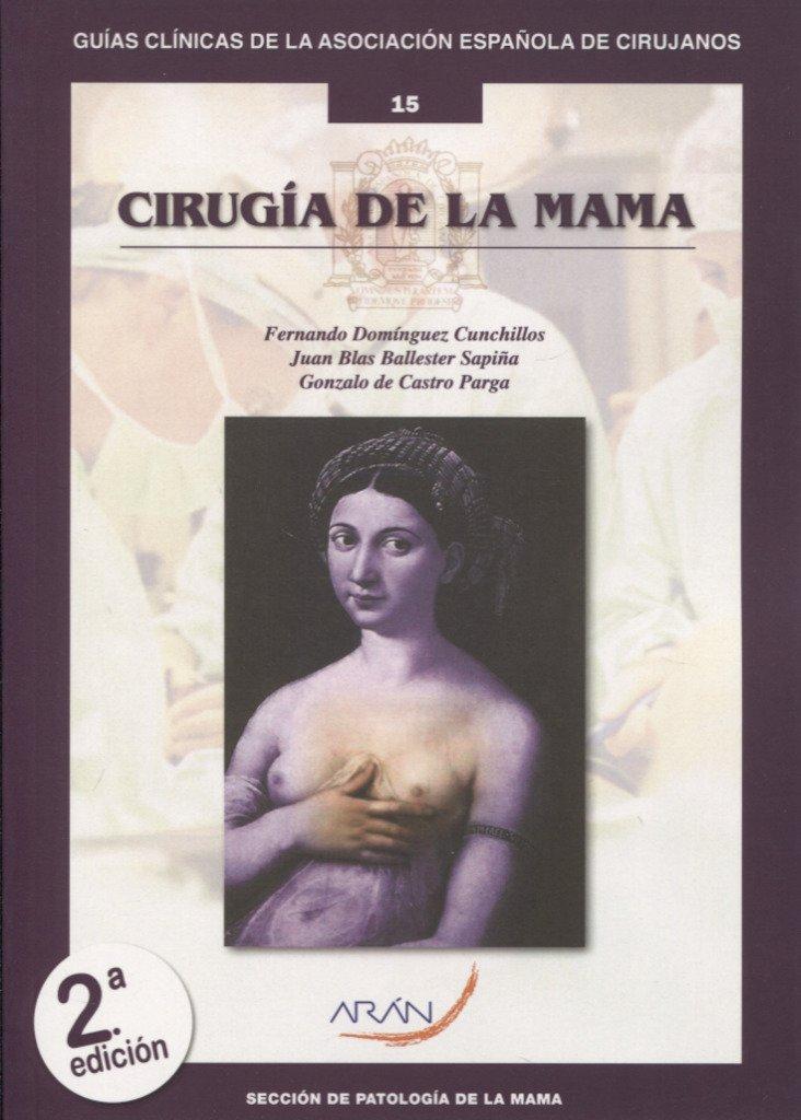 Cirugía de la mama: Fernando/Ballester Sapiña, Juan Blas ...