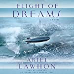 Flight of Dreams: A Novel | Ariel Lawhon