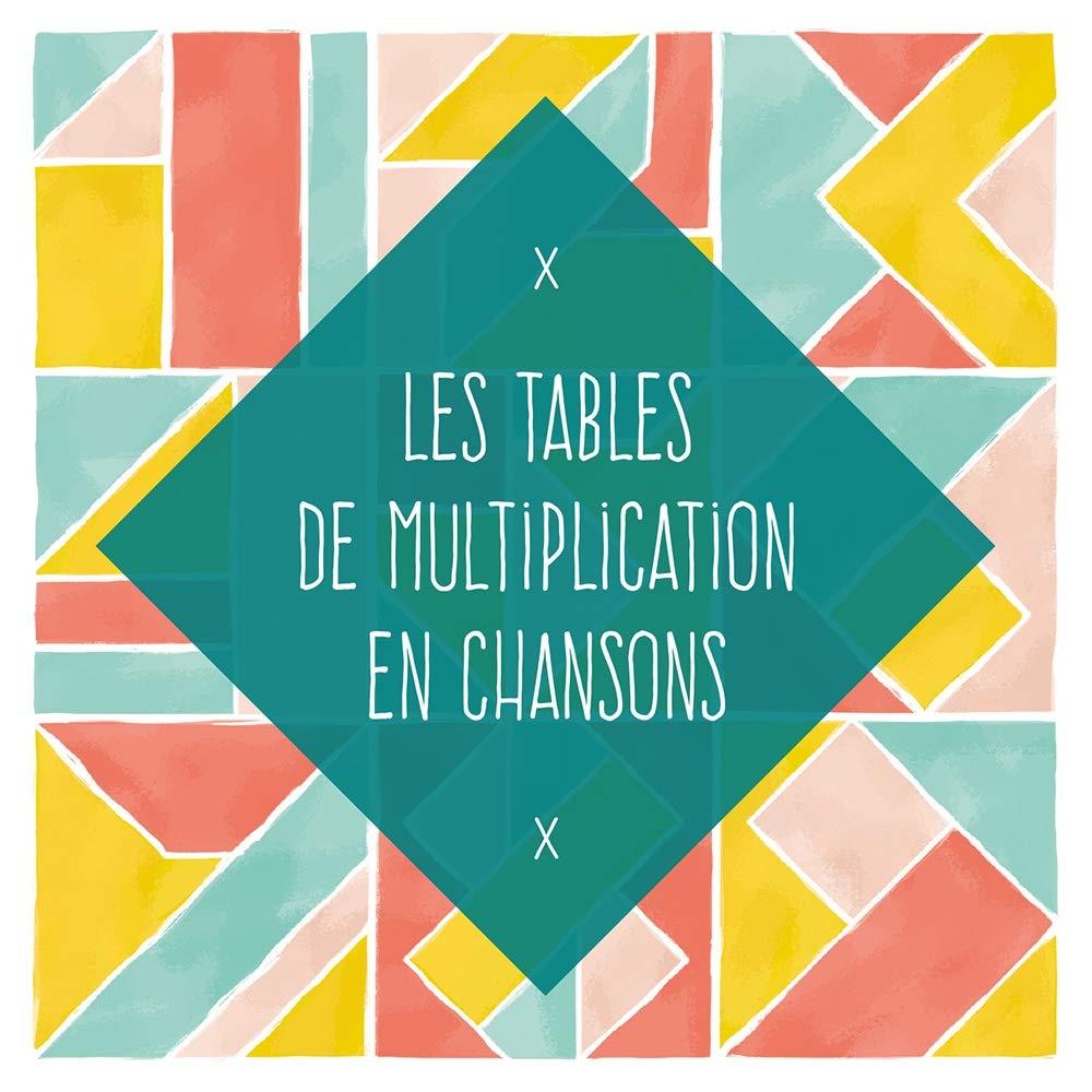 Les Tables De Multiplication En Chansons Amazon Com Music