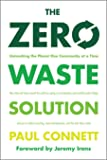 The Zero Waste Solution: Untrashing the Planet