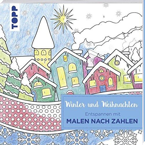 Entspannen Mit Malen Nach Zahlen Winter Und Weihnachten Amazonde