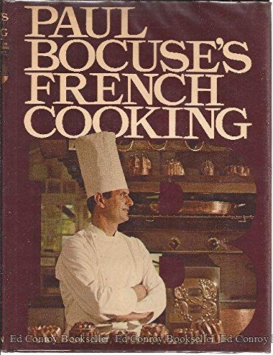 Paul Bocuse's French Cooking by Paul Bocuse