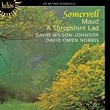 Somervell: Maud, A Shropshire Lad