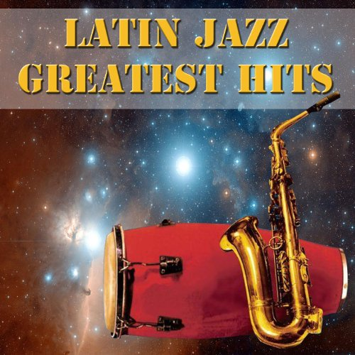 Latin Jazz Greatest Hits